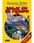 GERONIMO STILTON. VIAJE EN EL TIEMPO 7 (INCLUYE GAFAS 3D)