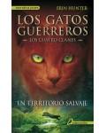 EN TERRITORIO SALVAJE (GATOS GUERREROS I)