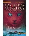 FUEGO Y HIELO (GATOS GUERREROS II)