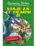 GERONIMO STILTON. VIAJE EN EL TIEMPO 6