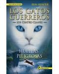HUELLAS PELIGROSAS ( GATOS GUERREROS V )