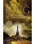 EL PISTOLERO (LA TORRE OSCURA I)