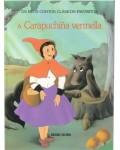 A CARAPUCHIÑA VERMELLA (OS MEUS CONTOS CLASICOS FAVORITOS)